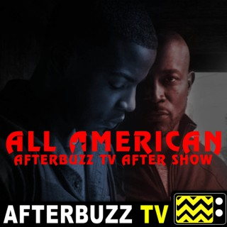 All American Reviews & After Show - AfterBuzz TV