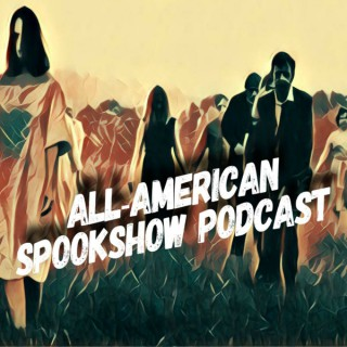 All-American Spookshow Podcast