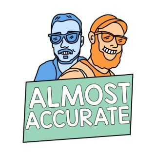 Almost Accurate: A Movie & Video Games Podcast