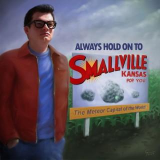 Always Hold On To Smallville