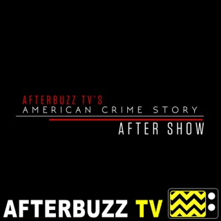 American Crime Story Reviews and After Show - AfterBuzz TV