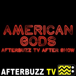 American Gods Reviews & After Show - AfterBuzz TV