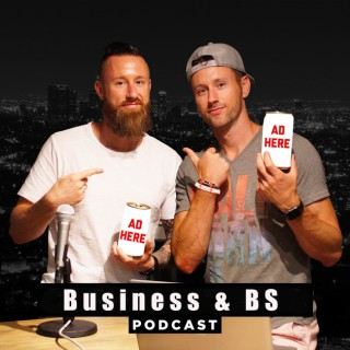 Business and BS Podcast