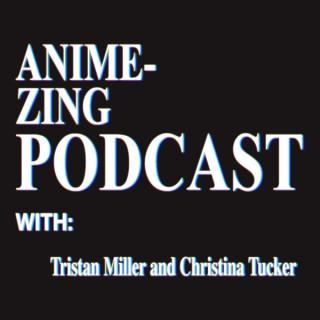 Anime-Zing Podcast