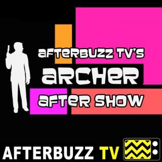 Archer Reviews & After Show - AfterBuzz TV
