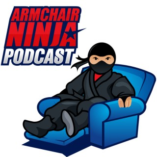 Armchair Ninja Podcast