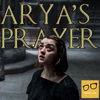 Arya's Prayer - A Game of Thrones Podcast