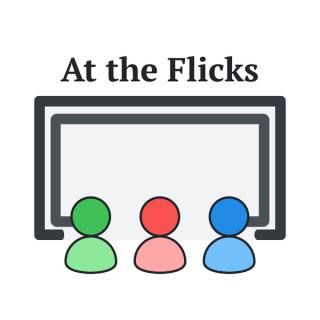 At the Flicks