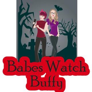 Babes Watch Buffy