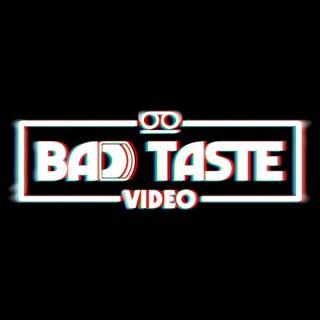 Bad Taste Video Horror Podcast