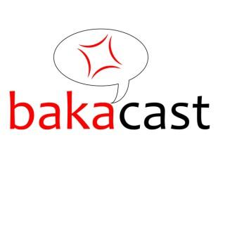 Bakacast