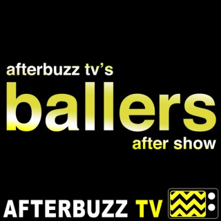 Ballers Reviews and After Show - AfterBuzz TV