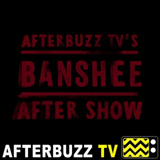 Banshee Reviews and After Show - AfterBuzz TV