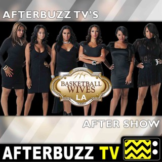 Basketball Wives LA Reviews and After Show - AfterBuzz TV