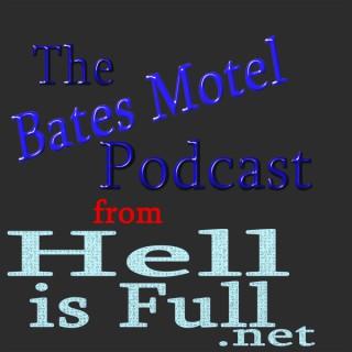 Bates Motel Podcast by HellisFull.net