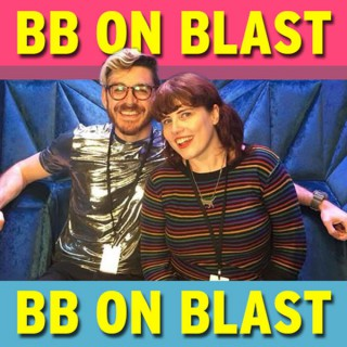 BB on blast - Big Brother podcast