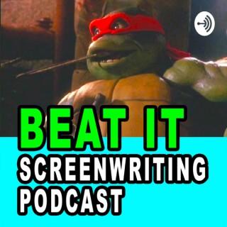 Beat It Screenwriting Podcast
