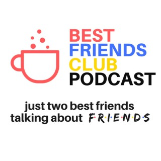 Best Friends Club Podcast