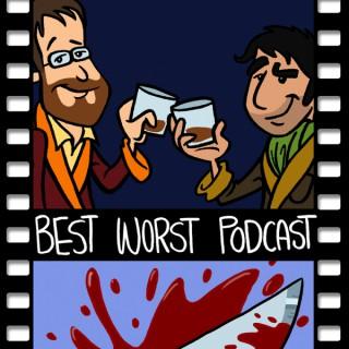 Best Worst Podcast