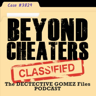 Beyond Cheaters: The Detective Gomez Files