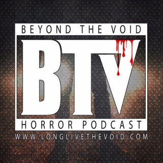 Beyond The Void - Horror Podcast