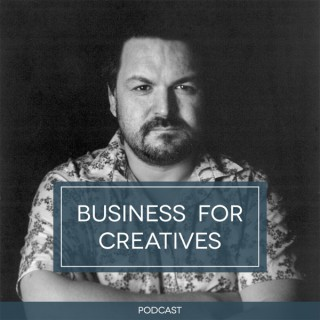 Business for Creatives Podcast