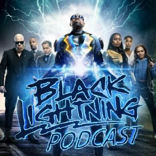 Black Lightning Podcast