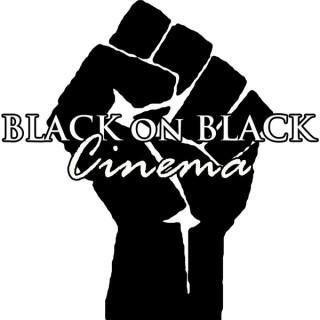 Black on Black Cinema