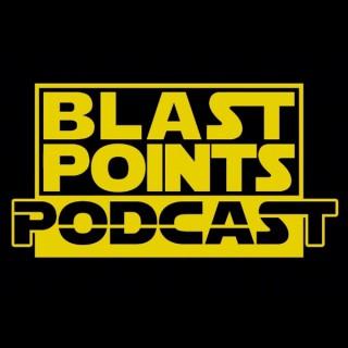 Blast Points - Star Wars Podcast
