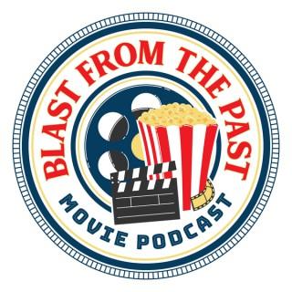 BlastfromthePastMoviePodcast