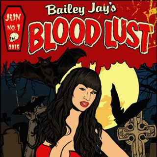 Blood Lust with Bailey Jay