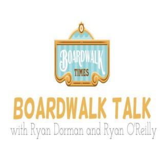 Boardwalk Talk
