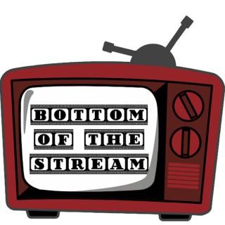Bottom of the Stream