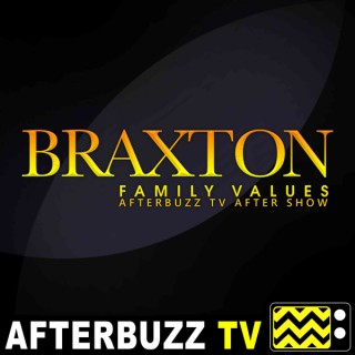 Braxton Family Values Reviews and After Show - AfterBuzz TV