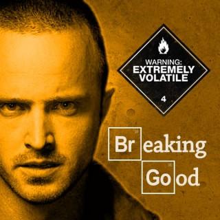 Breaking Good - Breaking Bad Podcast