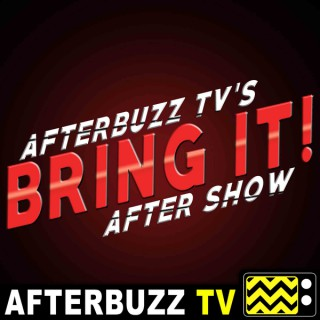 Bring It! Reviews and After Show - AfterBuzz TV