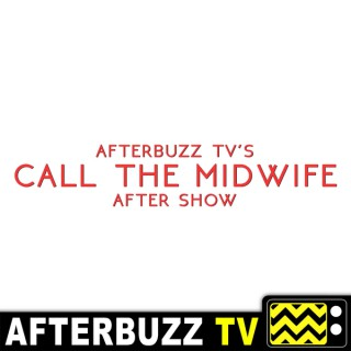 Call The Midwife Reviews and After Show - AfterBuzz TV