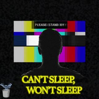 Can't Sleep, Won't Sleep