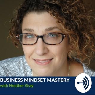 Business Mindset Mastery