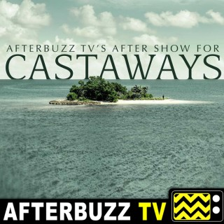 Castaways Reviews and After Show - AfterBuzz TV