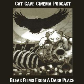 Cat Cave Cinema Podcast