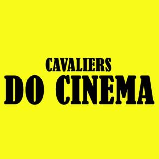 Cavaliers Do Cinema