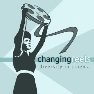 Changing Reels