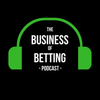 Business of Betting Podcast