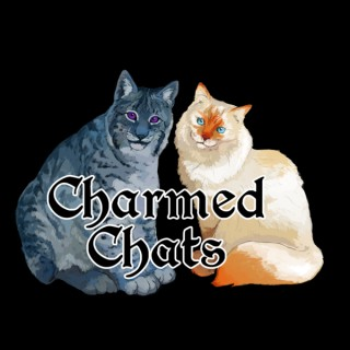 Charmed Chats