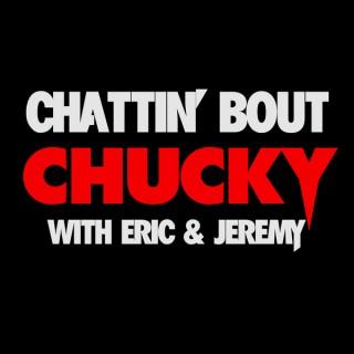 Chattin' Bout Chucky