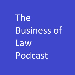 Business of Law Podcast