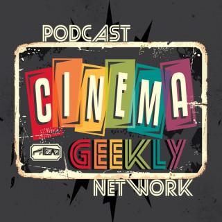 Cinema Geekly Podcast