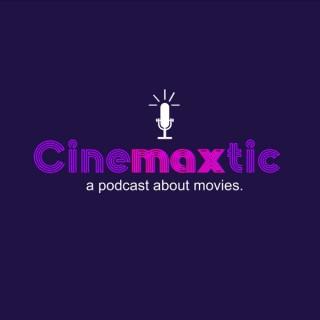 Cinemaxtic