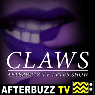 Claws Reviews and After Show - AfterBuzz TV